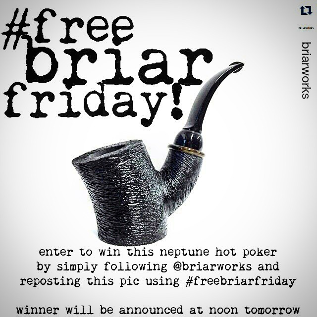 Oh yeah, I want a hot poker in my mouth! Wait, that didn't sound right… :-D  #Repost @briarworks ・・・ It's #freebriarfriday! Enter to win the #neptunebriars hot poker by simply following @briarworks and reposting this pic using #freebriarfriday! Winner will be announced at noon tomorrow. #smokingpipes #tobaccopipes #briarworks #pipegaw #giveaway #ytpc